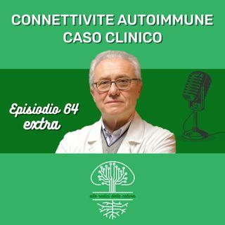 Caso Clinico - Connettivite Autoimmune