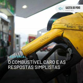 Editorial: O combustível caro e as respostas simplistas