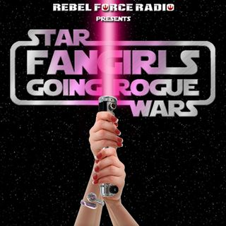 Fangirls Going Rogue Episode 9 with ASHLEY ECKSTEIN