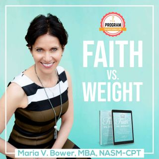 FAITH VS. WEIGHT