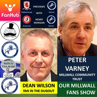OUR MILLWALL FAN SHOW Sponsored by Dean Wilson Family Funeral Directors 111220
