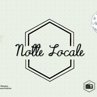 Radio Tele Locale _ NOTTE LOCALE: 388° Puntata
