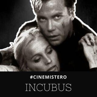 Incubus - William Shatner & Il Film In Esperanto [#CINEMISTERO Ep.07]