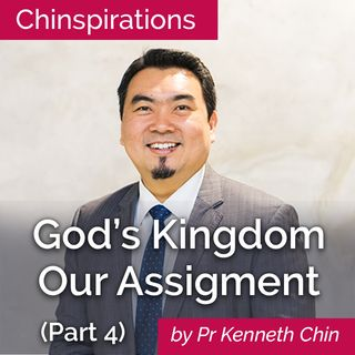 God's Kingdom Our Assignment (Part 4)