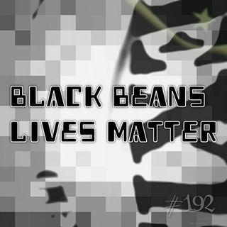 Black beans lives matter (#192)
