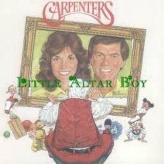 Carpenters - Little Altar Boy.