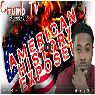 #American History EXPOSED!! #Periodt - Crumb TV Audio from #CrumbTV ( @CrumbTV1 ) ( #GetSNATCHED )