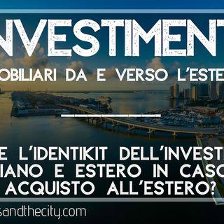Investimenti immobiliari da e verso l'estero - cosa succede nel post covid