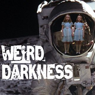 "THE CONSPIRACY OF STANLEY KUBRICK, 'THE SHINING', AND THE MOON LANDING"" and more! #WeirdDarkness"