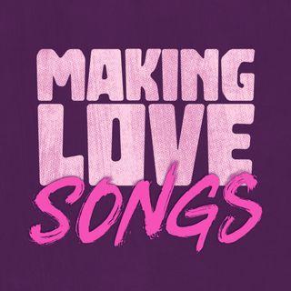 Making Love Songs