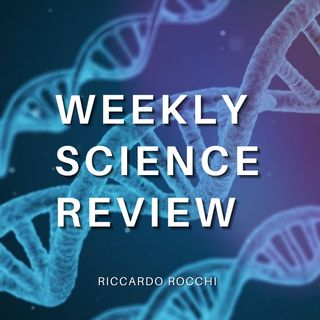 WEEKLY SCIENCE REVIEW - Razzo Cinese, SpaceX, Starship, NASA, vaccini, Sars-Cov2, Pfizer, Sinopharm