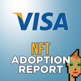 282. Visa NFT Adoption Report | Visa Buys CryptoPunk for $150,000