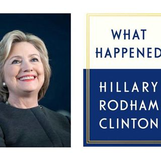 Former Presidential candidate Hillary Clinton releases a new book What happened