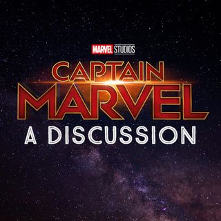 EP 6 Captain Marvel Review and Discussion
