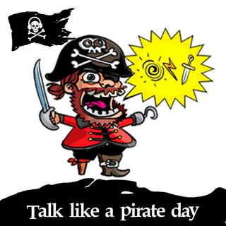 17 - Talk like a pirate day!