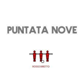 Puntata Nove - Qatastrofe