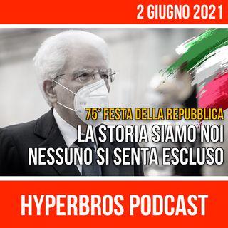 Speciale - Festa della Repubblica, Mattarella: La storia siamo noi, nessuno si senta escluso