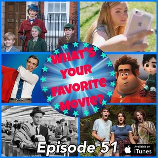 51: Favorite Movies Seen in 2018