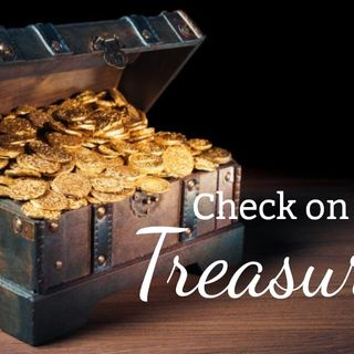 Check on your Treasure