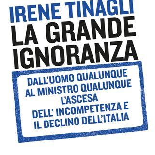 """Irene Tinagli """"La grande ignoranza"""""""