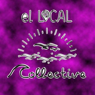 Corpus Christis Own El Local Collective