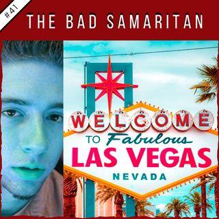 EP41: The Bad Samaritan