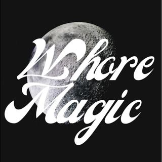 Whore Magic~ Maiden Voyage