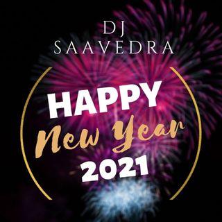 MIX AÑO NUEVO 2021 - Dj Saavedra