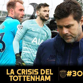"""11contra11 #30 La """"Crisis"""" del Tottenham"""