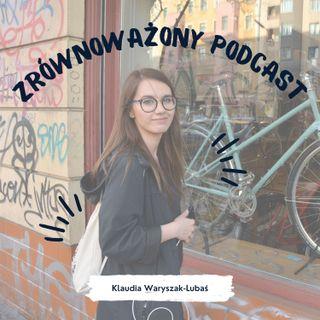 Zrównoważony Podcast - odcinek zerowy