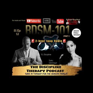 S1: Ep.12- BDSM 101 season finale