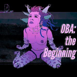 004: OBA: The beginning