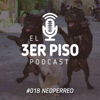 #018 Neoperreo