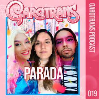 19| Nossa primeira Parada do Orgulho LGBTQIAP+