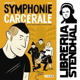 Romain Dutter - Symphonie carcérale