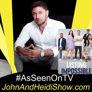 03-04-20-John And Heidi Show-AaronKirman-ListingImpossible