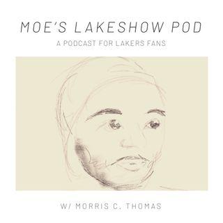 Moe's Lakeshow Pod Ep. 5