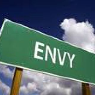 Envy ~ 1-Ignoring greatness by celebrating mediocrity. 2-Why some people resent happy people.