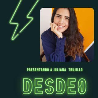 Juliana Trujillo en emprendiendo con visión de cambio
