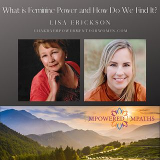 What is Feminine Power and How Do We Find It?