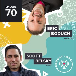 Scott Belsky joins Product Love to talk about exploring the edges of your product