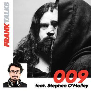 009 - Il suono con Stephen O' Malley Sunn o)))