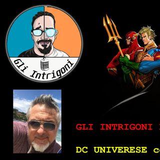 GLI INTRIGONI LIVE!! DC Universe con Andrea Mantovani
