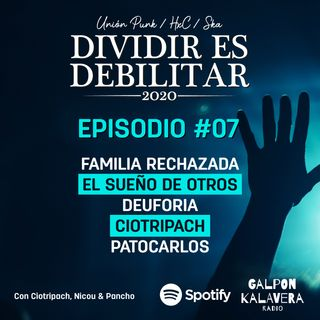 Dividir es Debilitar #07