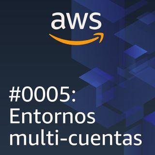 #0005: Entornos Multi-cuentas