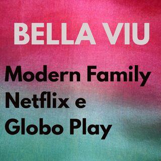 Bella Viu - 07 - Modern Family - Série - Netflix e Globo Play
