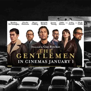 Episode 1: The Gentlemen