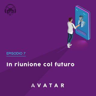 07. In riunione col futuro, con Marco Moretti