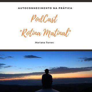 #11 Rotina Matinal