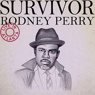 Rodney Perry Releases Survivor